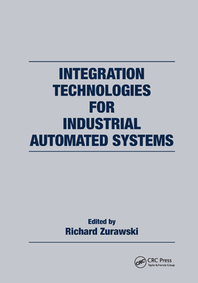Integration Technologies for Industrial Automated Systems-cover