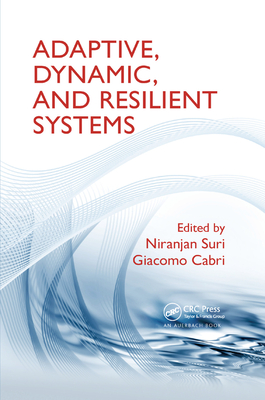 Adaptive, Dynamic, and Resilient Systems-cover