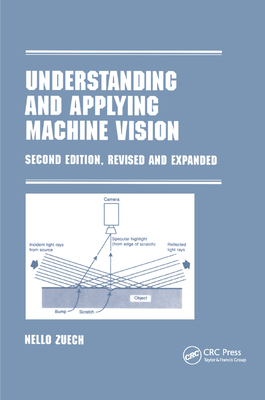 Understanding and Applying Machine Vision, Revised and Expanded