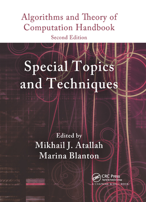 Algorithms and Theory of Computation Handbook, Volume 2: Special Topics and Techniques-cover