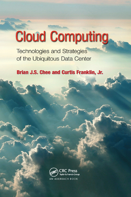 Cloud Computing: Technologies and Strategies of the Ubiquitous Data Center-cover