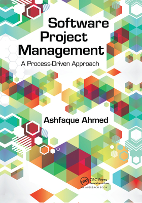 Software Project Management: A Process-Driven Approach-cover