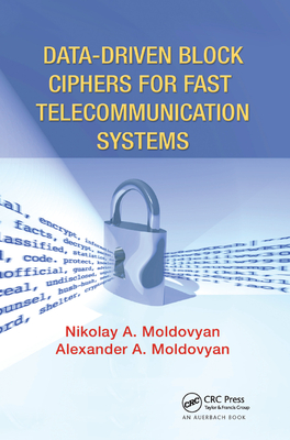 Data-Driven Block Ciphers for Fast Telecommunication Systems-cover