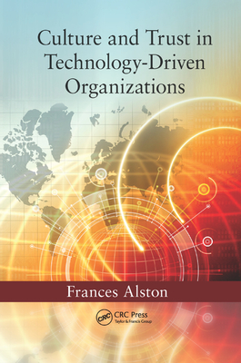 Culture and Trust in Technology-Driven Organizations-cover