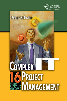 Complex It Project Management: 16 Steps to Success-cover
