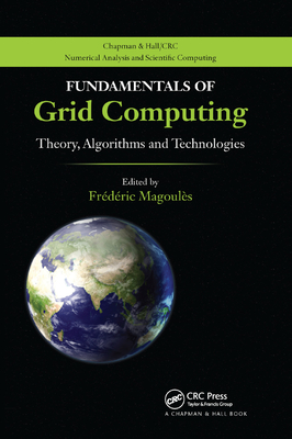 Fundamentals of Grid Computing: Theory, Algorithms and Technologies-cover