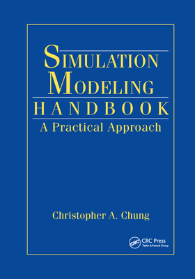 Simulation Modeling Handbook: A Practical Approach-cover