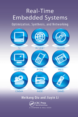 Real-Time Embedded Systems: Optimization, Synthesis, and Networking-cover