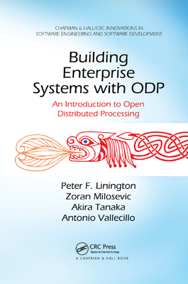 Building Enterprise Systems with Odp: An Introduction to Open Distributed Processing-cover