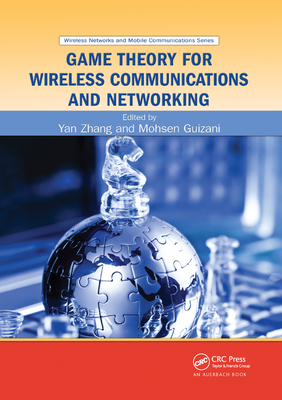 Game Theory for Wireless Communications and Networking-cover