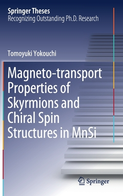 Magneto-Transport Properties of Skyrmions and Chiral Spin Structures in Mnsi-cover
