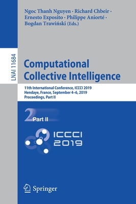 Computational Collective Intelligence: 11th International Conference, ICCCI 2019, Hendaye, France, September 4-6, 2019, Proceedings, Part II-cover