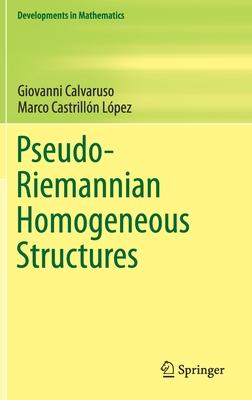 Pseudo-Riemannian Homogeneous Structures-cover