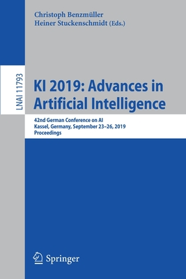 KI 2019: Advances in Artificial Intelligence: 42nd German Conference on Ai, Kassel, Germany, September 23-26, 2019, Proceedings-cover
