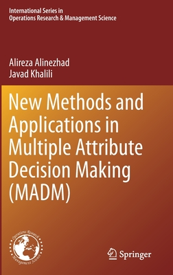 New Methods and Applications in Multiple Attribute Decision Making (Madm)-cover