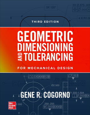 Geometric Dimensioning and Tolerancing for Mechanical Design, 3e-cover