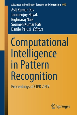 Computational Intelligence in Pattern Recognition: Proceedings of Cipr 2019-cover