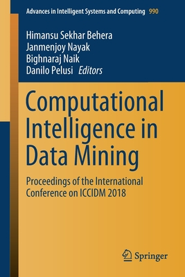 Computational Intelligence in Data Mining: Proceedings of the International Conference on ICCIDM 2018-cover