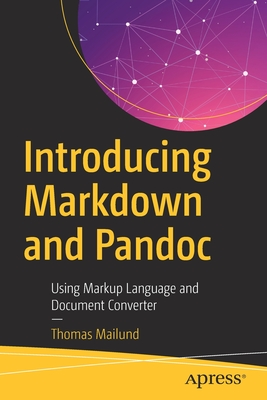 Introducing Markdown and Pandoc: Using Markup Language and Document Converter-cover