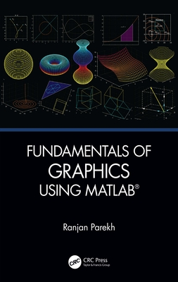 Fundamentals of Graphics Using MATLAB-cover
