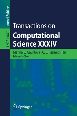 Transactions on Computational Science XXXIV