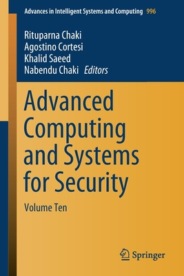 Advanced Computing and Systems for Security: Volume Ten-cover