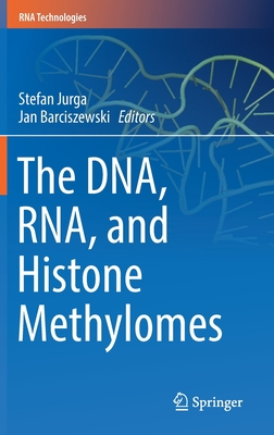 The Dna, Rna, and Histone Methylomes-cover