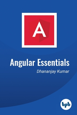 Angular Essentials: The Essential Guide to Learn Angular-cover