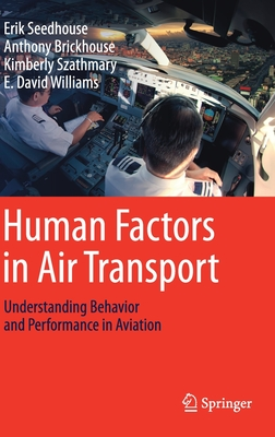 Human Factors in Air Transport: Understanding Behavior and Performance in Aviation-cover