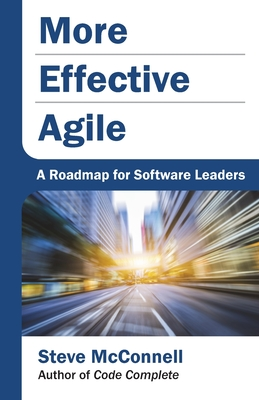 More Effective Agile: A Roadmap for Software Leaders-cover