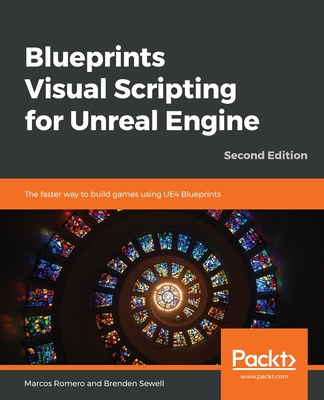 Blueprints Visual Scripting for Unreal Engine - Second Edition-cover
