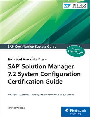 SAP Solution Manager 7.2 System Configuration Certification Guide: Technology Associate Exam-cover