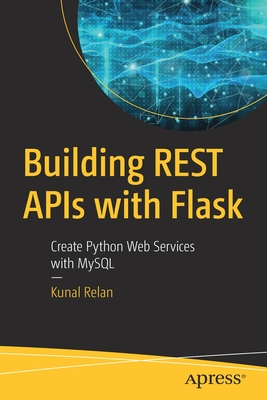 Building Rest APIs with Flask: Create Python Web Services with MySQL-cover