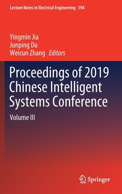 Proceedings of 2019 Chinese Intelligent Systems Conference: Volume III-cover
