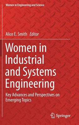 Women in Industrial and Systems Engineering: Key Advances and Perspectives on Emerging Topics-cover