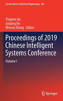 Proceedings of 2019 Chinese Intelligent Systems Conference: Volume I-cover