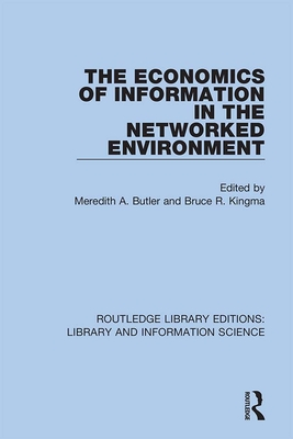 The Economics of Information in the Networked Environment-cover