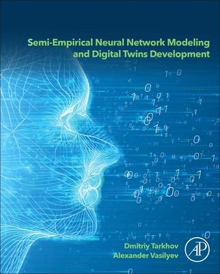 Semi-Empirical Neural Network Modeling