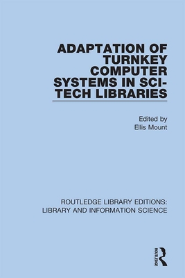 Adaptation of Turnkey Computer Systems in Sci-Tech Libraries