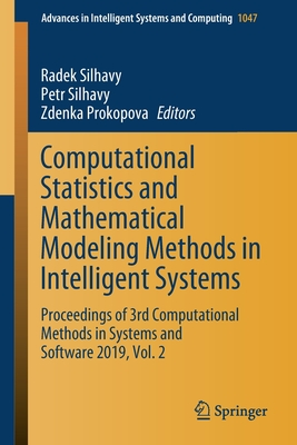 Computational Statistics and Mathematical Modeling Methods in Intelligent Systems: Proceedings of 3rd Computational Methods in Systems and Software 20-cover