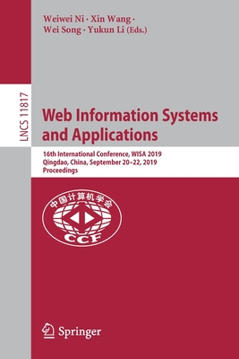 Web Information Systems and Applications: 16th International Conference, Wisa 2019, Qingdao, China, September 20-22, 2019, Proceedings-cover