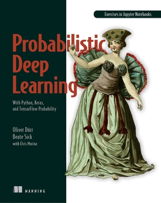 Probabilistic Deep Learning: With Python, Keras and Tensorflow Probability-cover