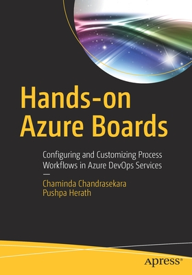 Hands-On Azure Boards: Configuring and Customizing Process Workflows in Azure Devops Services-cover