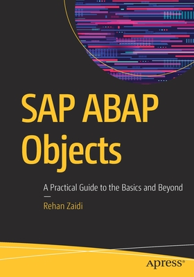 SAP ABAP Objects: A Practical Guide to the Basics and Beyond-cover