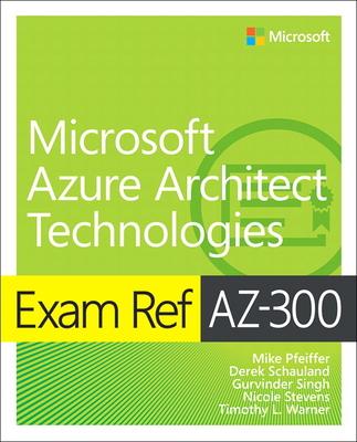 Exam Ref Az-300 Microsoft Azure Architect Technologies-cover