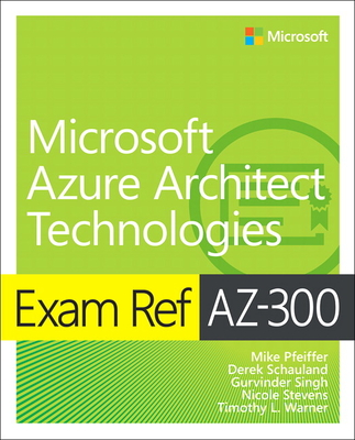 Exam Ref Az-300 Microsoft Azure Architect Technologies-cover
