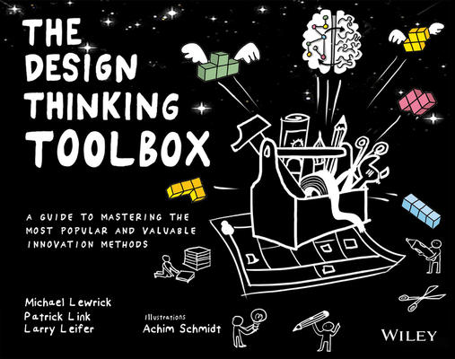 The Design Thinking Toolbox: A Guide to Mastering the Most Popular and Valuable Innovation Methods-cover