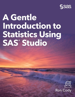 A Gentle Introduction to Statistics Using SAS Studio (Hardcover edition)-cover