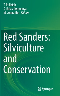 Red Sanders: Silviculture and Conservation-cover