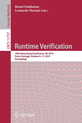 Runtime Verification: 19th International Conference, RV 2019, Porto, Portugal, October 8-11, 2019, Proceedings-cover